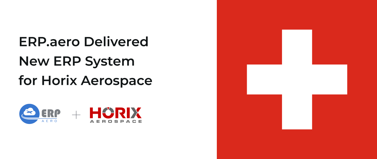 ERP.aero Delivered New ERP System for Horix Aerospace